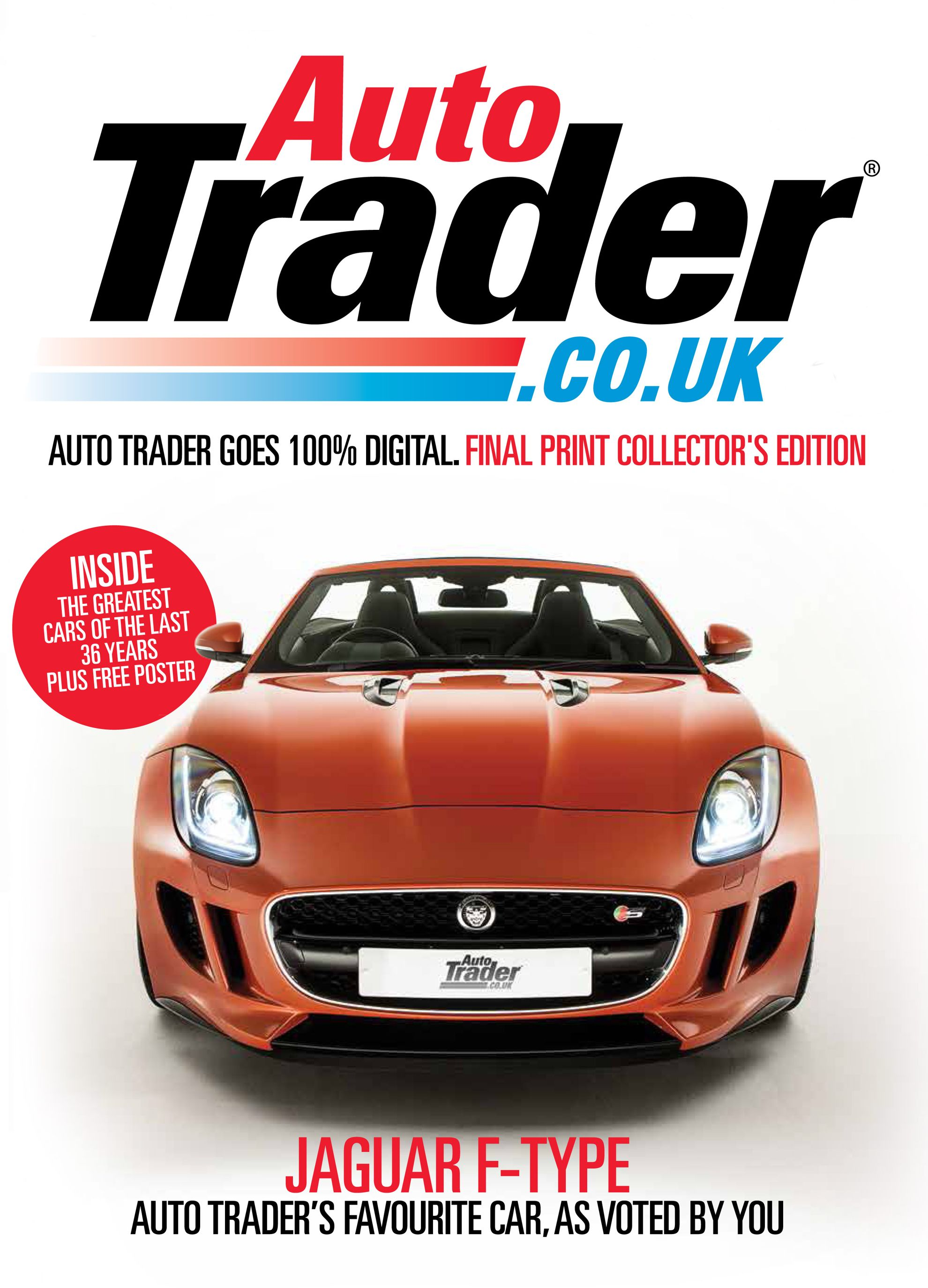 the new jaguar f type has topped a reader survey to earn pride of place on the cover of the last ever print issue of auto trader magazine