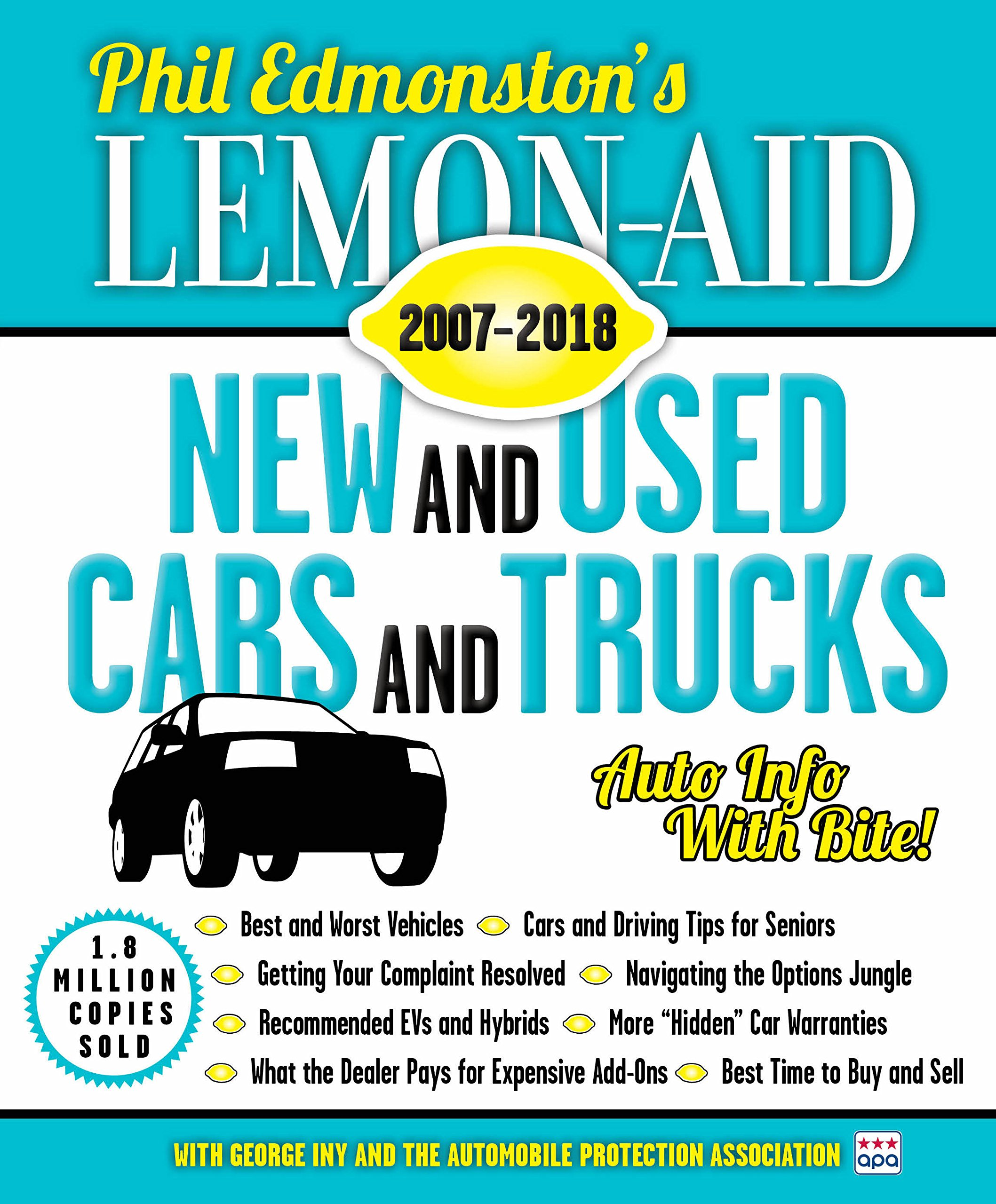 lemon aid new and used cars and trucks 2007 2018 phil edmonston george iny books