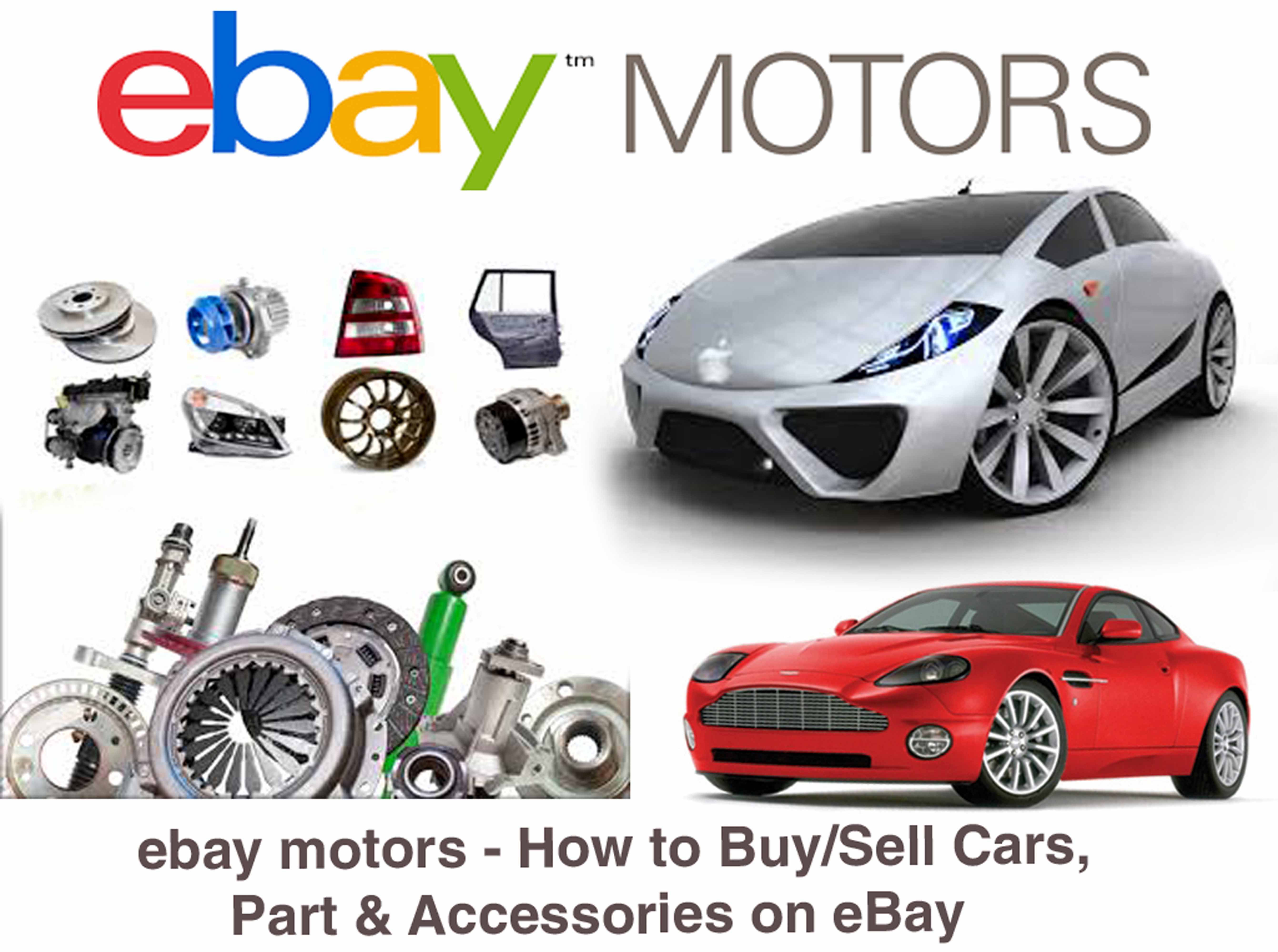 ebay motors how to sell cars part accessories on ebay techfiver