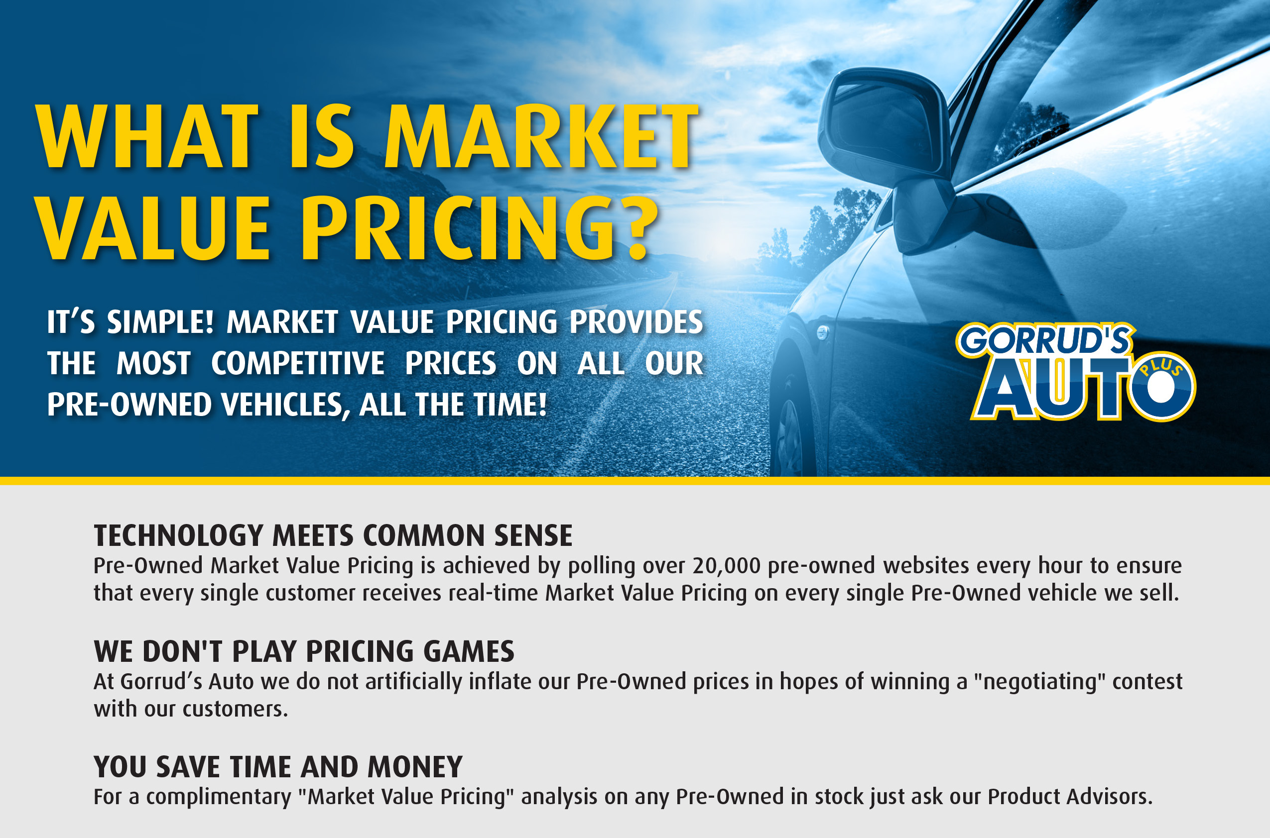 our market value pricing philosophy means you receive a no haggle no hassle purchase experience and provides you with peace of mind knowing you are