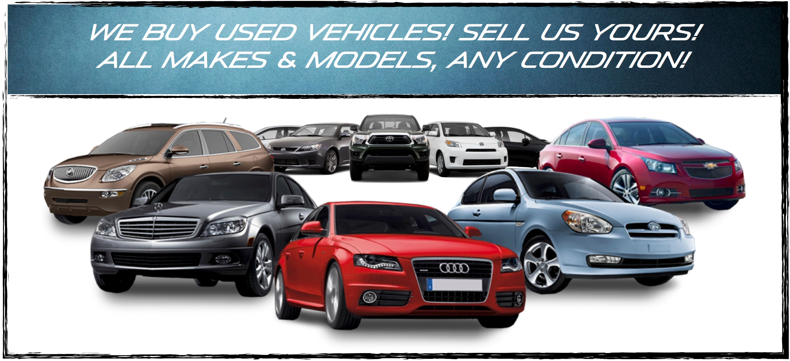 Inspirational We Buy Used Cars