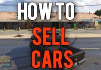 Cars to Sell New New Gta 5 Online Tutorial How to Sell Cars for Quick and Easy