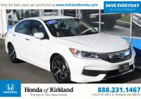 Pre Used Cars Unique Pre Owned 2016 Honda Accord Sedan Lx 4dr Car In Kirkland A