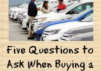 Questions to ask when Buying A Used Car Inspirational Five Questions to ask when Ing A Used Car Mommy S Block Party