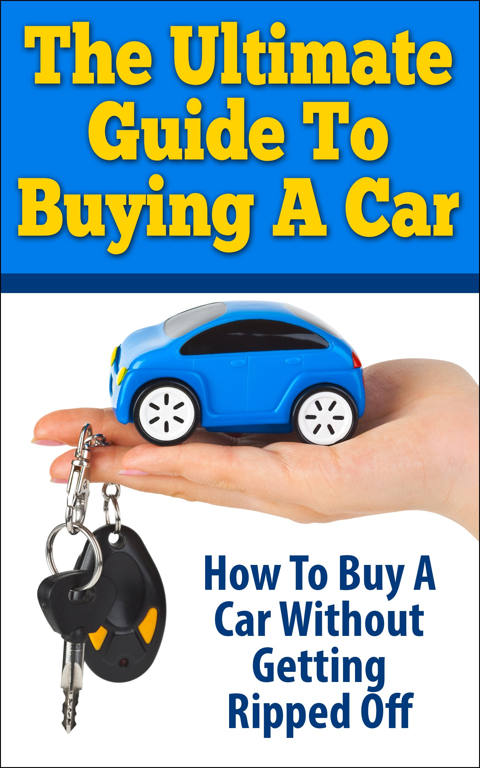 quotations · the ultimate guide to ing a car how to a car without ting ripped