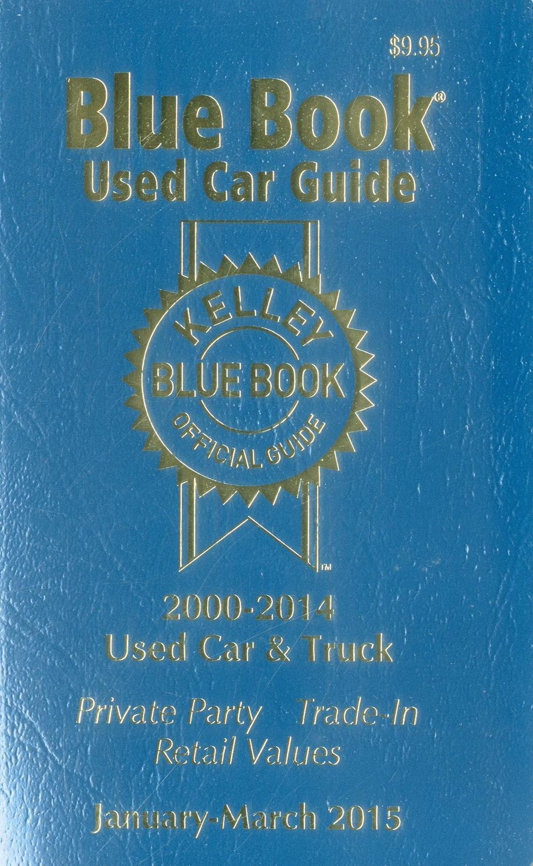 Kelley Blue Book Value Of Used Car Beautiful Kelley Blue Book Used Car Guide January March 2015 Kelley Blue