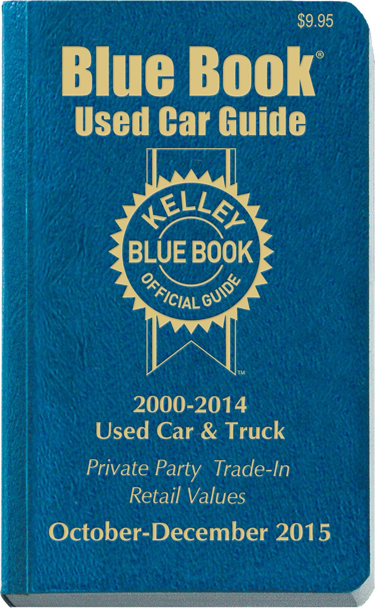 kelley blue book used car guide consumer edition october december 2015 kelley blue book books