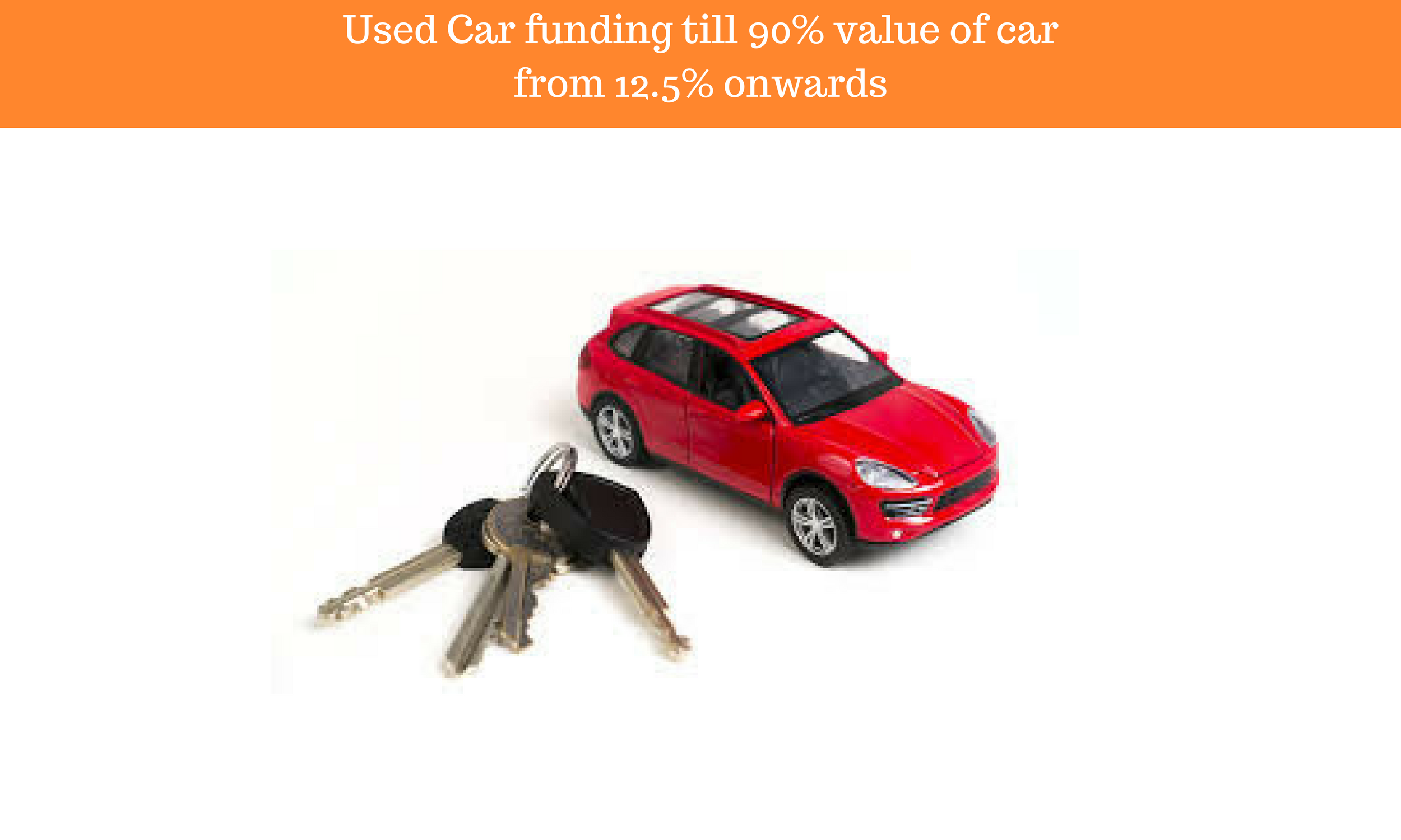 used car funding till 90 value of car from 12 5 onwards