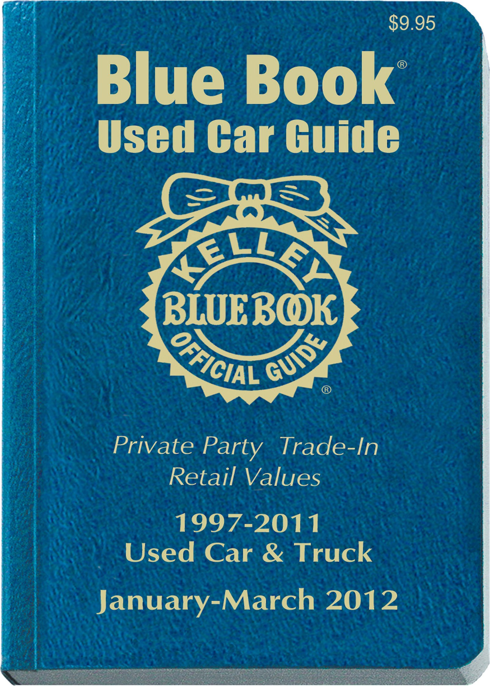 Used Car Prices Kelley Blue Book Elegant Kelley Blue Book Used Car Guide Consumer Edition January March 2012