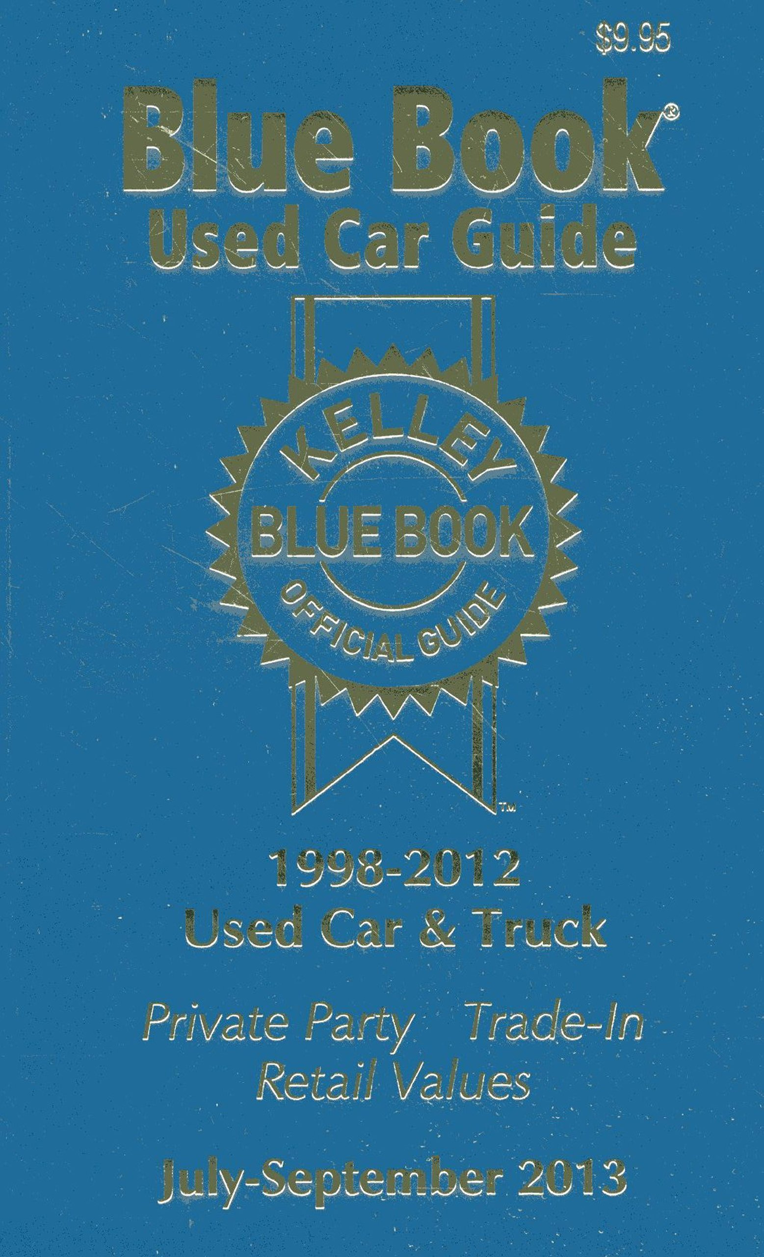 Blue Book Used Car Unique Kelley Blue Book Used Car Guide July Sept 2013 Kelley Blue Book