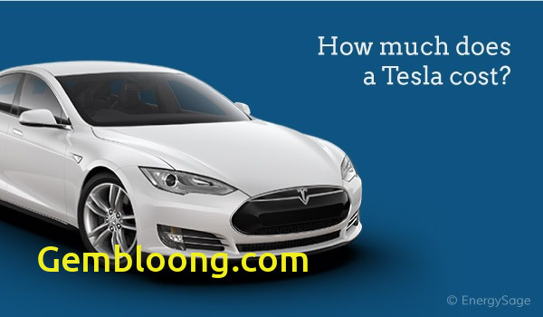 How Much Tesla Truck Cost Inspirational How Much Does A Tesla Car Actually Cost In 2018 Energysage