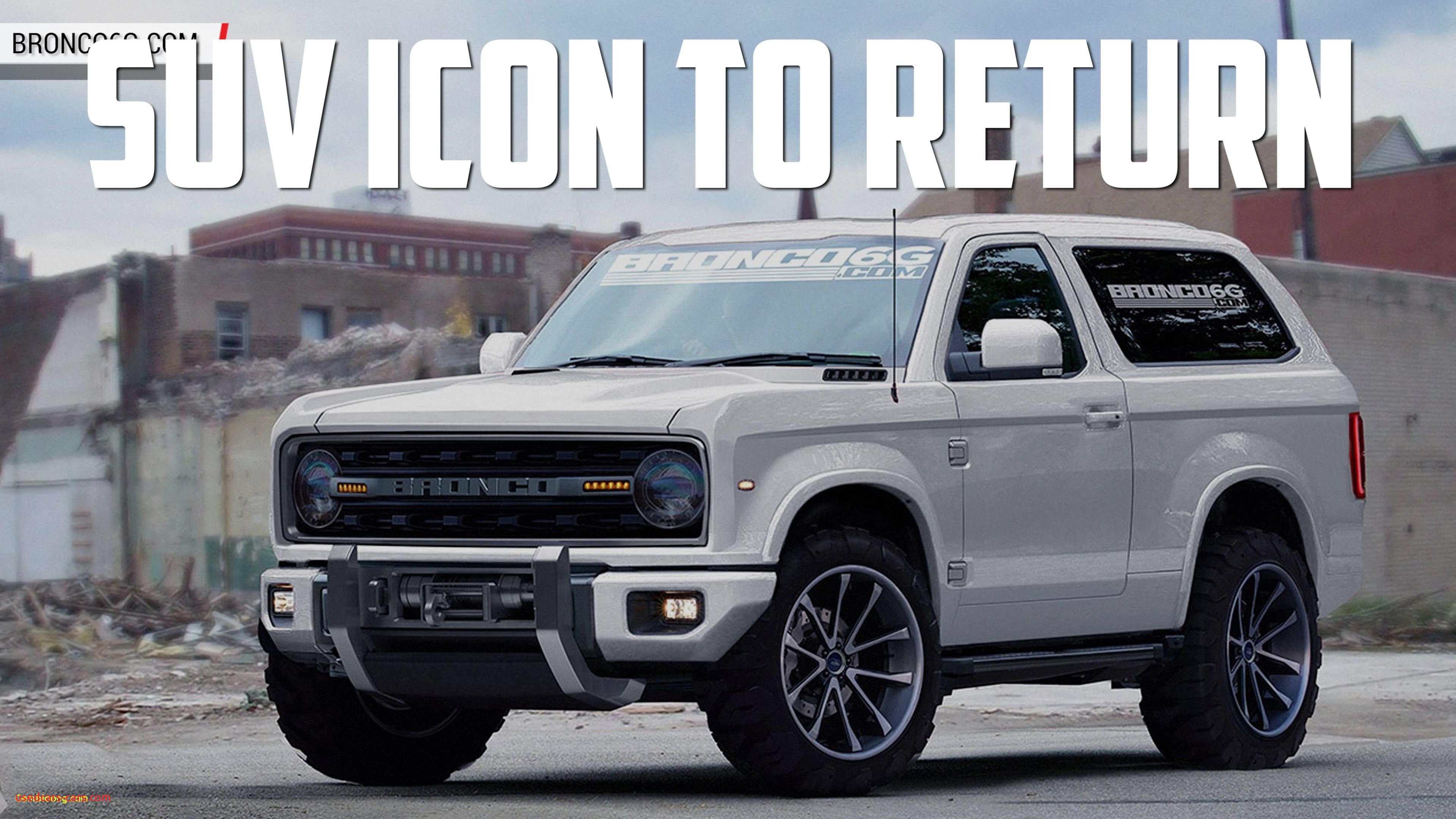 2020 ford Bronco Concept Beautiful Chevy Bronco 2018
