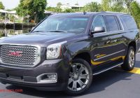 2016 Gmc Yukon Denali Review Fresh 2016 Gmc Yukon Xl Denali Review More Of Everything