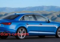 2017 Audi A4 Redesign Fresh 2017 Audi A4 Redesign Release and Changes