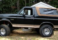 2020 ford Bronco 11 New 1980 1996 ford Bronco soft top Fasttrac Diamond Spice with