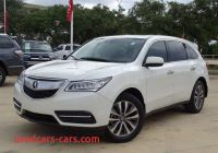 Acura San Antonio Best Of 2016 Acura Mdx W Tech Acurawatch Plus San Antonio Tx 26305677