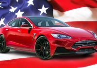 Are Tesla Cars Good Awesome Tesla the Most American Car Company Pretty Much Youtube