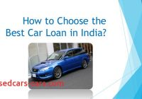 Best Car Loans New How to Choose the Best Car Loan In India