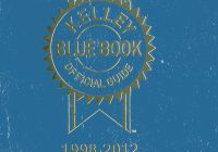 Blue Book Used Car Prices Fresh Kelly Blue Book Used Car Guide January March 2013 Kelley Blue Book