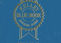 Blue Book Used Car Value Unique Kelley Blue Book Used Car Guide Kelley Blue Book