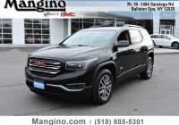 Buick Gmc Awesome Ballston Spa All 2017 Gmc Acadia Vehicles for Sale