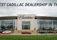 Cadillac Dealership Near Me Unique Cadillac Executive Says Dealerships are Part Of the