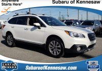 Carfax Certified Used Cars Awesome 2017 Certified Used Subaru Outback for Sale atlanta In Kennesaw