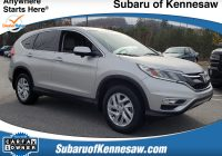 Carfax Report for Sale Awesome Used 2015 Honda Cr V for Sale atlanta In Kennesaw