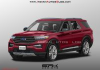 Ford 2020 India New 2020 ford Explorer News