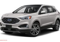 Ford 2020 New Colors Awesome 2020 ford Edge Sel 4dr All Wheel Drive Pricing and Options
