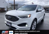 Ford 2020 New Models Awesome New 2020 ford Edge Titanium Awd Awd