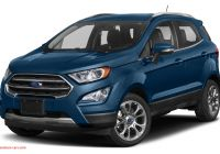 Ford 2020 Vehicle Lineup Unique 2020 ford Ecosport New Car Test Drive