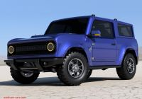 Ford Bronco for Sale Beautiful 2021 ford Bronco Ing sooner Than We thought