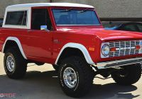 Ford Bronco for Sale Lovely This 1970 ford Bronco is the E You Need to Buy