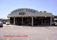 Ford Dealers In northern Ky Best Of Airport ford Car Dealers 8001 Burlington Pike