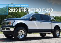 Ford F150 Diesel Best Of Bfp ford F 150 Retro First Drive What S Old is New