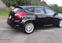 Ford Focus 2014 Inspirational 2014 ford Focus Titanium Hatchback Youtube