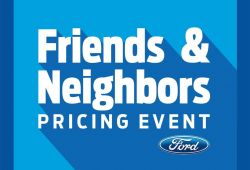 New ford Friends and Neighbors Pricing