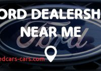 Ford Near Me Awesome ford Dealership Near Me Points Near Me