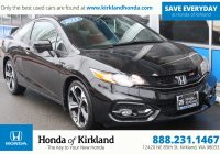Honda Used Cars Inspirational Pre Owned 2015 Honda Civic Coupe Si 2dr Car In Kirkland A