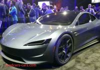 How Many Tesla Roadsters Were Made Fresh the Tesla Roadster the Cub Reporter