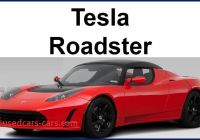 How Many Tesla Roadsters Were Made Lovely Tesla Roadster Range to Be Increased to 400 Miles Market