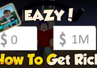 How to Get New How to Get Rich Fast In Welcome to Bloxberg Easy Youtube
