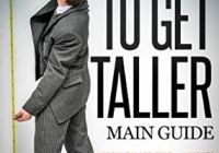 How to Get New How to Get Taller Grow Taller by 4 Inches In 8 Weeks