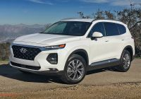 Hyundai Santa Lovely 2019 Hyundai Santa Fe Review It Delivers On Its Promises