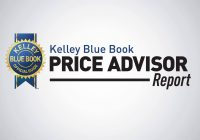 Kelley Blue Book Value Of Used Car Lovely Kelley Blue Book Price Advisor Report