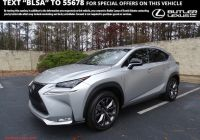 Last Year Of Lexus Nx Lovely L Certified 2016 Lexus Nx 200t