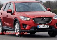 Mazda Cx7 2016 Lovely 2016 Mazda Cx 7 Redesign Release and Changes Future Car
