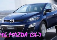 Mazda Cx7 2016 New 2016 Mazda Cx 7 Review First Look Specs Prices Of 2016