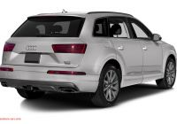 Q7 Price Fresh New 2018 Audi Q7 Price Photos Reviews Safety Ratings